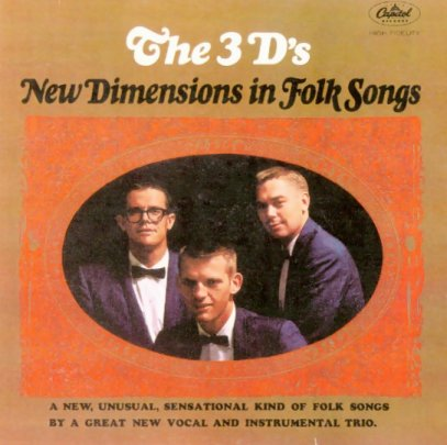 The 3Ds - New Dimensions In Folk Songs